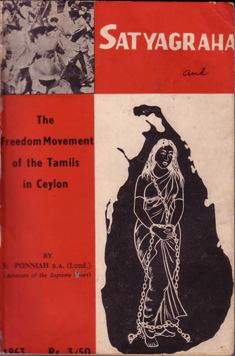 S Ponniah 1963 Satyagraha and the Freedom Movement of the Tamils in Ceylon