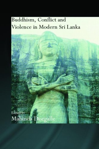 Buddhism, Conflict & Violence in Modern Sri Lanka